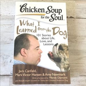 Chicken Soup for Soul What I Learned from the Dog